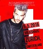 cocoo ‏@cocooyau  [flyer] 55th concert 5.5.16 #Zurich #Switzerland @adamlambert #TheOriginalHighTour https://www.instagram.com/nicolotonetto/#unofficial … @cocooyau
