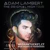 cocoo @cocooyau  [flyer] #21 concert #TheOriginalHighTour #TohUSTour @adamlambert Mashantucket CT MGM Grand Foxwoods Feb 26, 2016