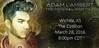 Angel_nDisguise @Angel_nDisguise  MARCH 28: TOH Tour Wichita Alex 8:00-8:30 CDT, 9:00-9:30 EDT Adam 9:00 CDT, 10:00 EDT WCs/ST http://www.adam-lambert-media.blogspot.com/2016/01/future-events-2016.html …