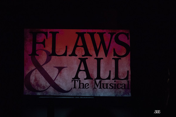 Flaws & All - The Musical