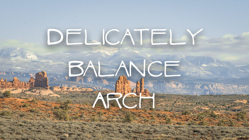 Delicately Balanced Arch Slideshow with Music