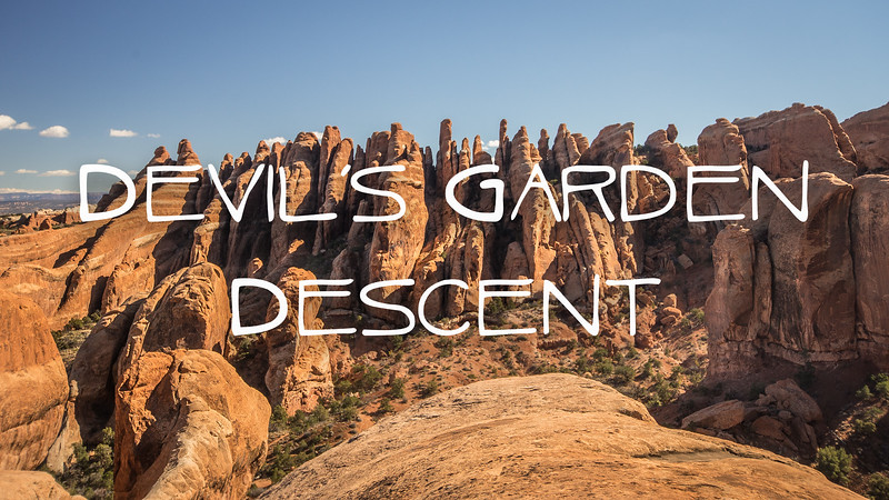 Devil's Garden Descent Slideshow with Music