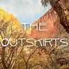 The Outskirts Slideshow with Music