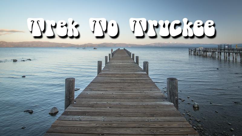 Trek to Truckee Slideshow with Music