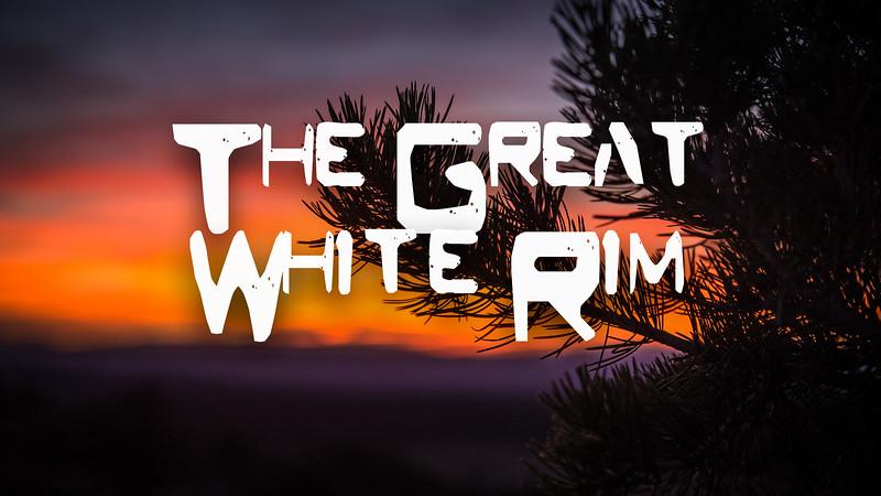 The Great White Rim Slideshow with Music