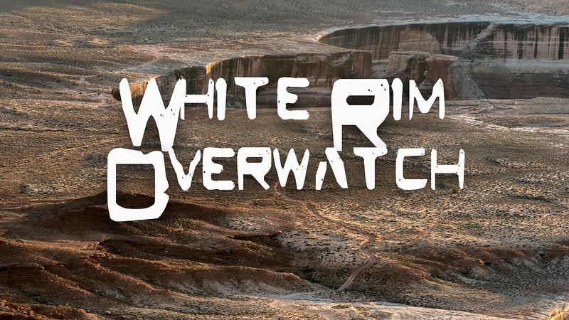 White Rim Overwatch Slideshow with Music