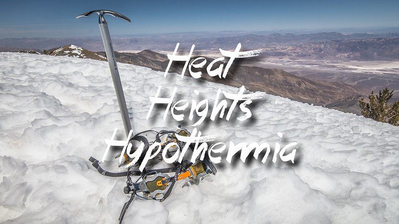 Heat-Heights-Hypothermia Slideshow with Music