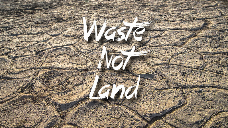 Waste-Not-Land Slideshow with Music