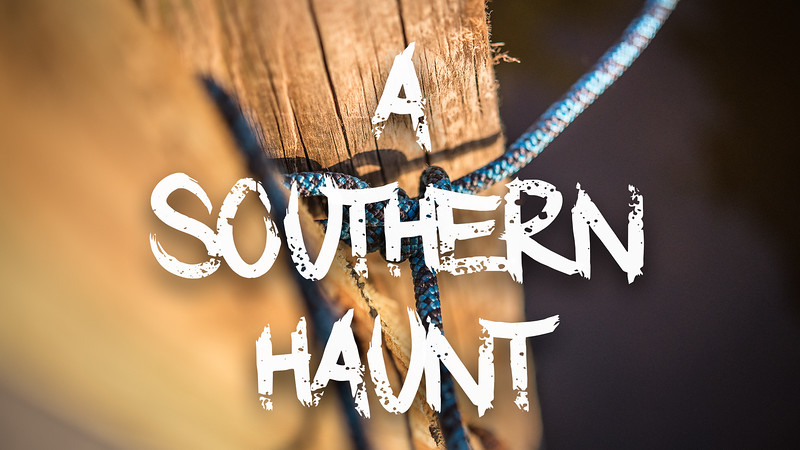 A Southern Haunt Slideshow with Music