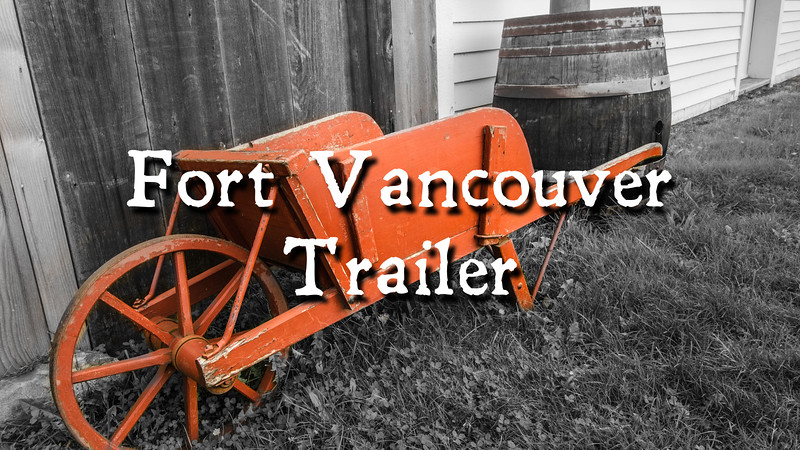 Fort Vancouver Trailer