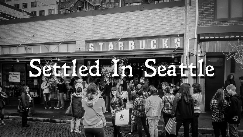 Settled In Seattle Slideshow with Music