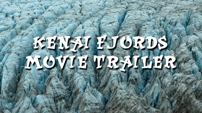 Kenai Fjords National Park Trailer