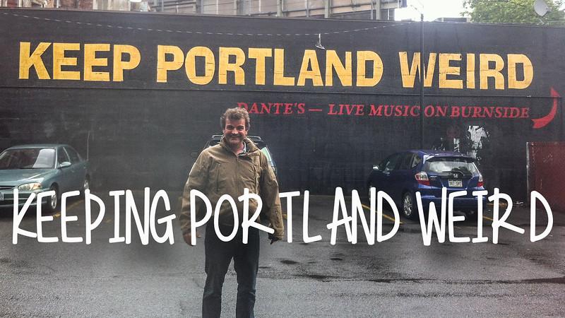 Keeping Portland Weird Slideshow with Music