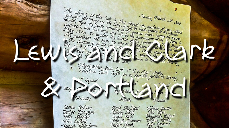Lewis and Clark & Portland Slideshow with Music