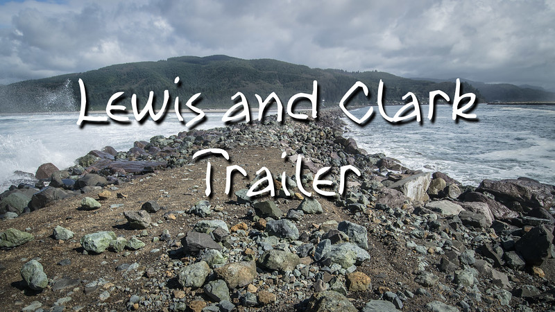 Lewis and Clark Trailer