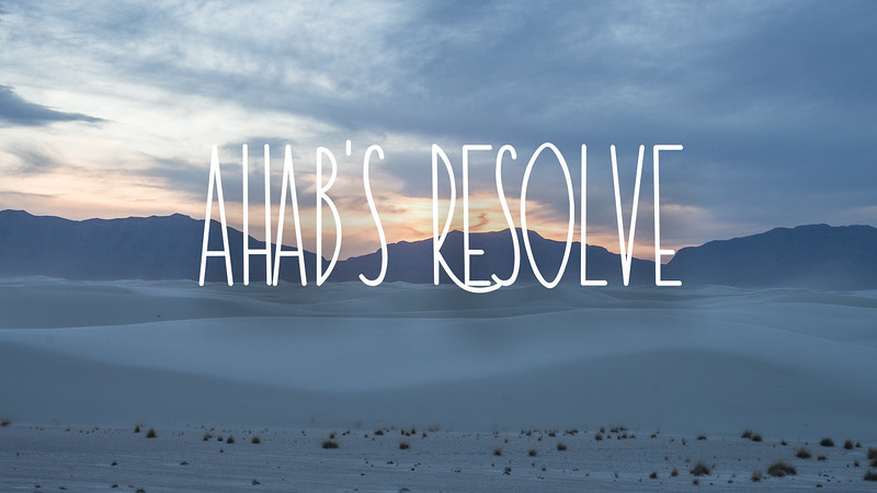 Ahab's Resolve Slideshow with Music