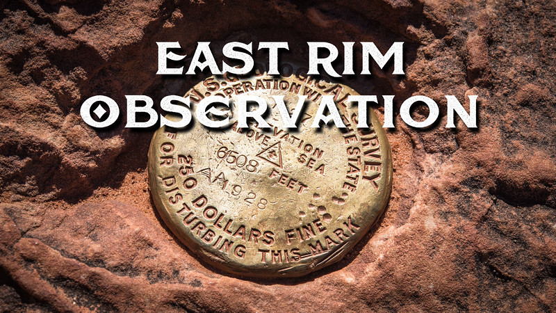 East Rim Observation Slideshow with Music