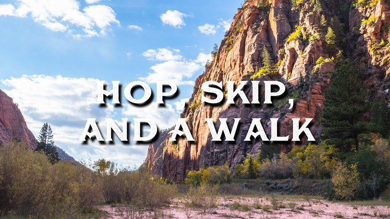 Hop, Skip, And a Walk Slideshow with Music