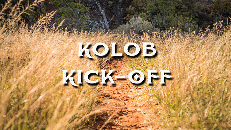 Kolob Kick-off Slideshow with Music