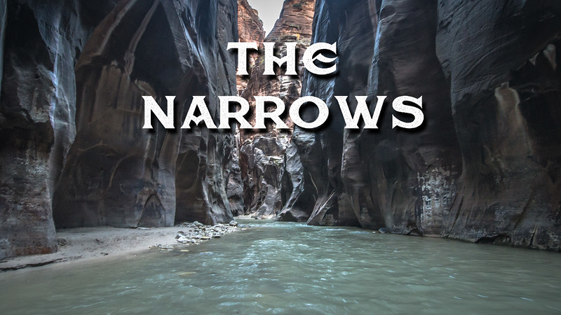 The Narrows Slideshow with Music