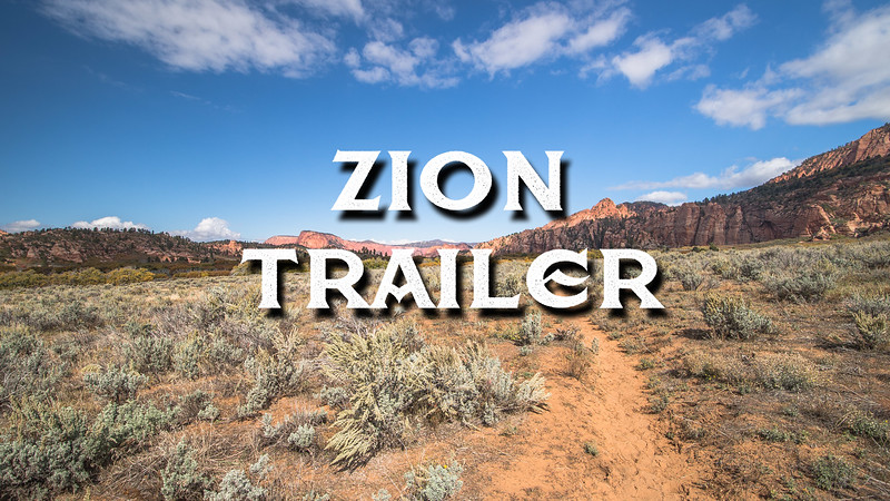 Zion National Park Trailer