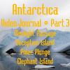 Part 3<br /> Antarctic Video Journal<br /> Moonlight Passage, Deception Island, Polar Plunge
