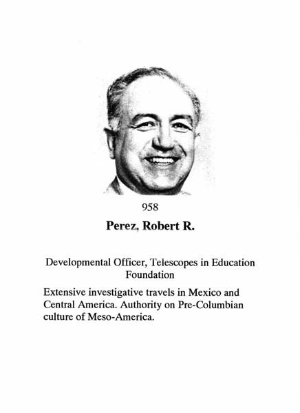 Perez, Robert R.