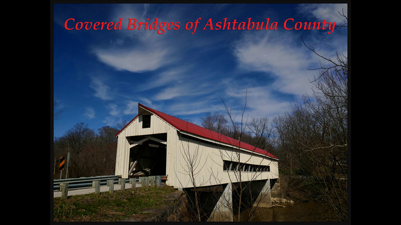 Covered Bridges of Ashtabula County (and one windmill)