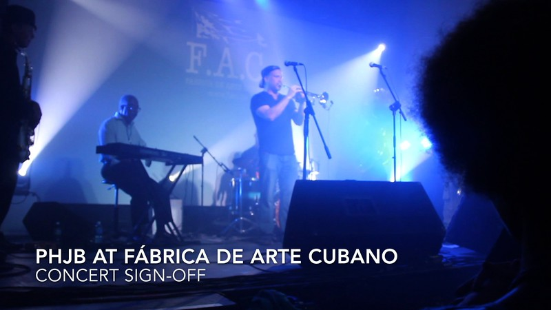 PHJB at Fábrica de Arte Cubano - Concert Tag