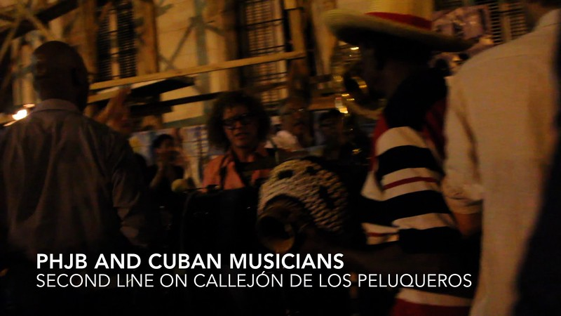 PHJB Second Line with Cuban Musicians