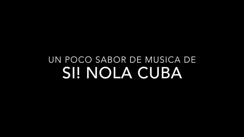 Un Sabor de Si! NOLA Cuba