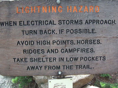 Whew - good thing we couldn't read this sign on the way up .. Who would have guessed that horses and campfires are that hazardous!