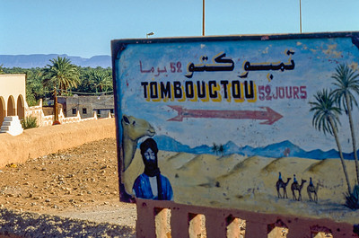 Famous destination board informing tjat Timbouctou is just 52 days away for caravans.