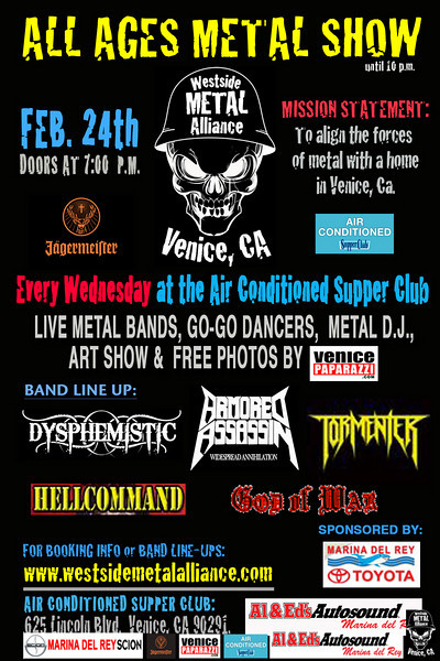 "For booking and information. Westside Metal Alliance. <a href=""http://www.westsidemetalalliance.com"">http://www.westsidemetalalliance.com</a>.   Air Conditioned Supper Club. 625 Lincoln Blvd. Venice, Ca 90291. <a href=""http://www.airconditionedbar.com"">http://www.airconditionedbar.com</a>. Photo by Venice Paparazzi. <a href=""http://www.venicepaparazzi.com"">http://www.venicepaparazzi.com</a>."