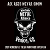 """THANKS TO THE AIR CONDITIONED SUPPER CLUB, TOYOTA MARINA DEL REY AND AL and ED's AUTOSOUND FOR ALL YOUR SUPPORT. For booking and information. Westside Metal Alliance.  <a href=""""http://www.westsidemetalalliance.com"""">http://www.westsidemetalalliance.com</a> Air Conditioned Supper Club. 625 Lincoln Blvd. Venice, Ca 9029.  <a href=""""http://www.airconditionedbar.com"""">http://www.airconditionedbar.com</a>. Photo by Venice Paparazzi.  <a href=""""http://www.venicepaparazzi.com"""">http://www.venicepaparazzi.com</a>. Marina Del Rey Toyota. <a href=""""http://www.marinadelreytoyota.com"""">http://www.marinadelreytoyota.com</a>. Al and Ed's Autosound.   The Original Mobile Electronic Experts since 1954.  <a href=""""http://www.al-eds.com"""">http://www.al-eds.com</a>"""