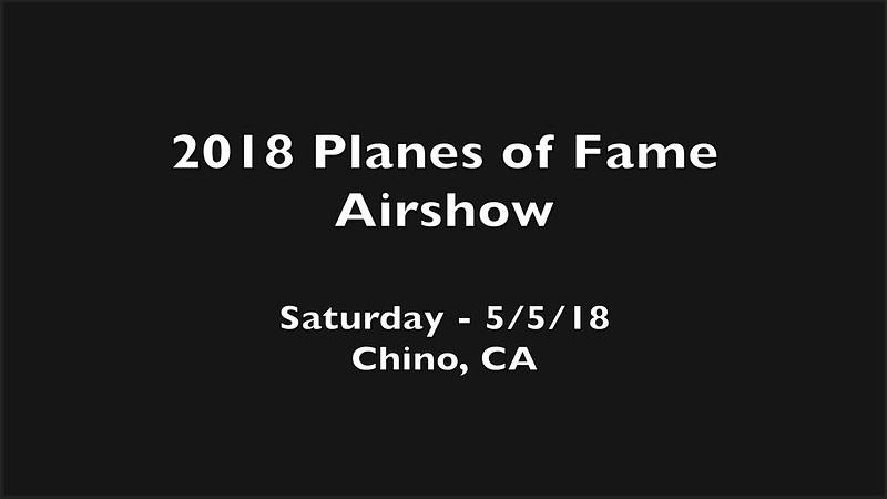 2018 POF Airshow - Saturday 5/5/18 - VIDEO - 19:41