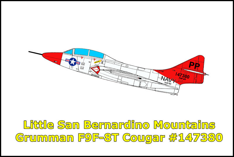 On June 23, 1961, the Grumman F9F-8T Cougar BuNo 147380 with the VCP-63 was on the last familiarization flight for LTJG Edward Shokes USNR to qualify him as first pilot in the F9F-8T. With him on this flight was Lt. David Blackwood USN. The aircraft departed Miramar Naval Air Station for the scheduled one and a half hour flight in the local area which was to return to Miramar upon the completion. Shortly after taking off at 8:36am, the pilot checked with the base radio. His transmission consisted of his call sign, Royal Blue 941 and time of take off, no further transmissions were received. When the flight was 43 minutes overdue, an attempt was made to contact the aircraft on base radio and by other squadron aircraft airborne in the area. After no response was received, a search was initiated. The search area consisted of Mexico to the south, Phoenix to the east, Las Vegas and Bakersfield to the north and the coastal waters of southern California to the west. The area was completely searched and all leads were investigated with negative results. Since no further leads were reported, the search was suspended on July 3, 1961. Nearly six months later, on December 17, 1961, aircraft wreckage was spotted from the air by Lt. John Baptiste of the Indio sheriff's office in the Little San Bernardino Mountains, north of Indio, California. The wreckage turned out to be the missing F9F-8T. The accident investigation concluded that engine failure was the probable cause with the aircraft striking the ground while in an inverted attitude. LTJG Shokes had ejected, but at too low of an altitude for his parachute to open, while Lt. Blackwood remained with the aircraft.