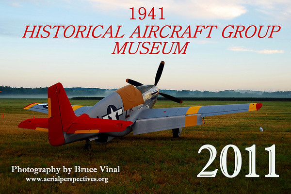 To view and/or purchase this calendar go to http://www.lulu.com/product/calendar/my-calendar/13377408 Your purchase will directly benefit The 1941 Historical Aircraft Group Museum