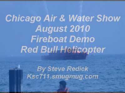 Chicago Air & Water Show 2010 with Fireboat Video   Now Complete