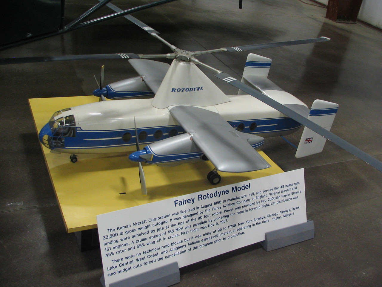 Kaman-Fairey Rotodyne model. This was a concept presented to several airlines as an alternative to propeller-driven airplanes. This autogiro could take off and land at airports that larger aircraft could not. It held 48 passengers. Mergers and budget cuts prevented the Fairey design from reaching production.