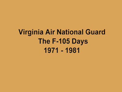 Virginia Air National Guard F-105 Days Production 1