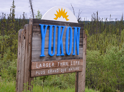 Just in case you had not figured out you were driving into the Yukon Territory.