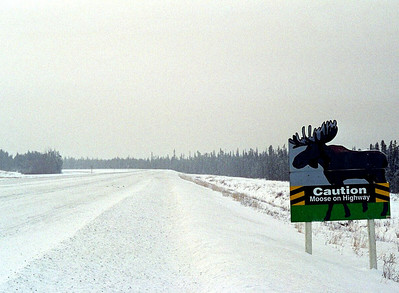 On the Alaska Hwy. north of Fort Nelson - a warning of potential hazards.