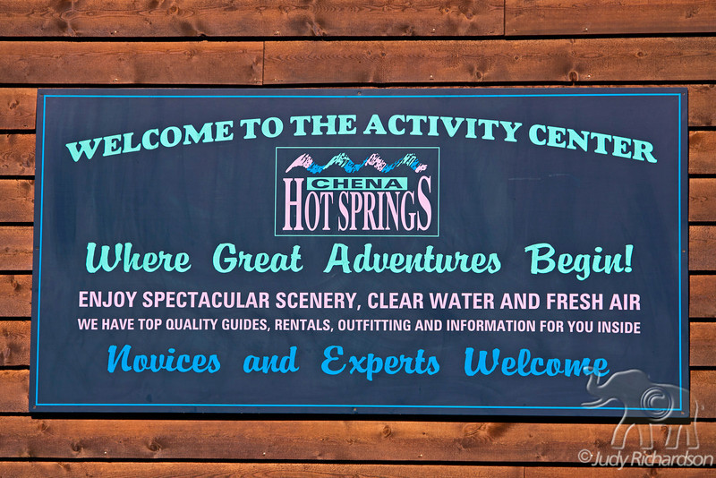 Chena Hot Springs Activity center sign