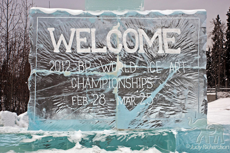 Ice Welcome sign to the World Ice Art Championship held in Fairbanks, Alaska~2012.