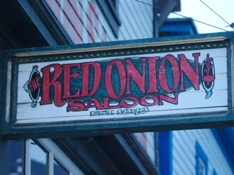 Sign for the Red Onion Saloon in Skagway, Alaska - they usually have live music in the evenings during the summer.