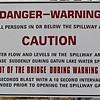 Gatun dam warning sign.