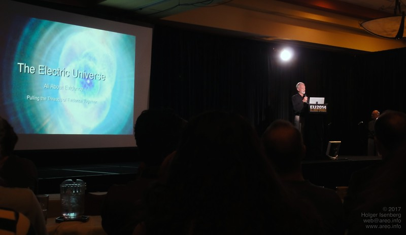 In the beginning of the Electric Universe Conference 2014, Wallace Thornhill.