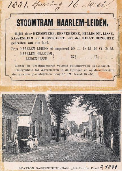 F3233<br /> De openingsreclame voor de stoomtram Leiden-Haarlem in 1881 met station Sassenheim bij het Bruine Paard