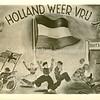 F3997<br /> Een plaatje van de bevrijding: Holland weer vrij.